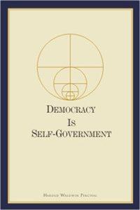 Demokratiya Harold W. Percival tərəfindən Word Vəqfi tərəfindən nəşr olunan üçüncü nəşr